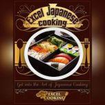 Excel Japanese Cooking, Excel Cooking
