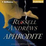 Aphrodite, Russell Andrews