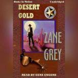 Desert Gold, Zane Grey