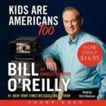 Kids Are Americans Too, Bill O'Reilly