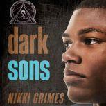 Dark Sons, Nikki Grimes