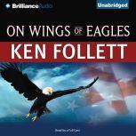 On Wings of Eagles, Ken Follett