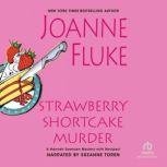 Strawberry Shortcake Murder, Joanne Fluke