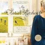 An Amish Kitchen, Beth Wiseman