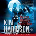 Black Magic Sanction, Kim Harrison