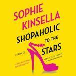 Shopaholic to the Stars, Sophie Kinsella