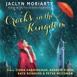 The Cracks in the Kingdom (Colors of Madeleine, Book 2), Jaclyn Moriarty