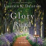 Glory Road, Lauren K. Denton