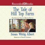 The Tale of Hill Top Farm, Susan Wittig Albert