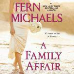 Family Affair, A, Fern Michaels