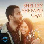 All In, Shelley Shepard Gray