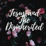 Jesus and the Disinherited, Howard Thurman