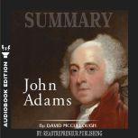 Summary of John Adams by David McCullough, Readtrepreneur Publishing