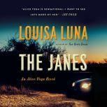 The Janes An Alice Vega Novel, Louisa Luna