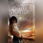 Sebastian, Anne Bishop