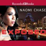 Exposed, Naomi Chase