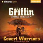 Covert Warriors, W.E.B. Griffin