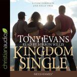 Kingdom Single Complete and Fully Free, Tony Evans