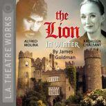 The Lion in Winter, James Goldman