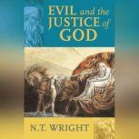 Evil and the Justice of God, N. T. Wright