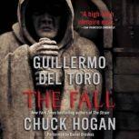 The Fall Book Two of the Strain Trilogy, Guillermo Del Toro