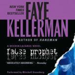 False Prophet, Faye Kellerman