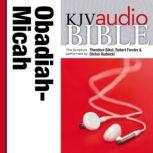 Pure Voice Audio Bible - King James Version, KJV: (24) Obadiah, Jonah, and Micah, Zondervan