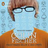 Colin Fischer, Ashley Edward Miller