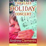The Last Holiday Concert, Andrew Clements