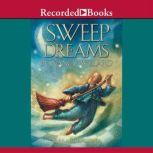 Sweep Dreams, Nancy Willard