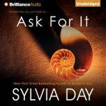 Ask For It, Sylvia Day