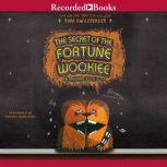 Secret of the Fortune Wookiee An Origami Yoda Book, The, Tom Angleberger
