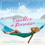 Troubles in Paradise, Elin Hilderbrand