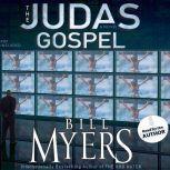 The Judas Gospel, Bill Myers