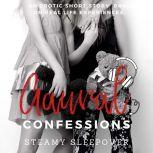 Steamy Sleepover An Erotic True Confession, Aaural Confessions