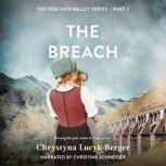 Breach, The: A Reschen Valley Novel 2, Chrystyna Lucyk-Berger