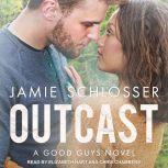 Outcast, Jamie Schlosser