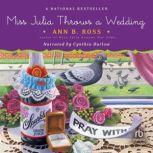 Miss Julia Throws a Wedding, Ann B. Ross