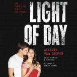 Light of Day, Allison van Diepen