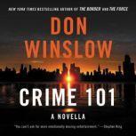 Crime 101 A Novella, Don Winslow