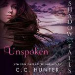 Unspoken Shadow Falls: After Dark, C. C. Hunter