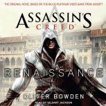 Assassin's Creed: Renaissance, Oliver Bowden