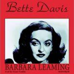Bette Davis A Biography, Barbara Leaming