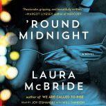 'Round Midnight, Laura McBride