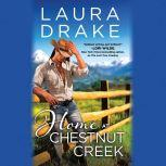 Home at Chestnut Creek, Laura Drake