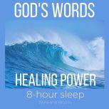 Healing Power of God's words - 8-hour sleep cycle Overcoming negativity, A life of gratitude, Healing scriptures, Mend your broken heart, God's wisdoms, The Little Angel