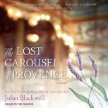 The Lost Carousel of Provence, Juliet Blackwell