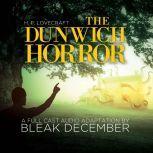 The Dunwich Horror A Full-Cast Audio Drama, Bleak December