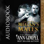 Megan's Mates Shifter Menage Romance, Ann Gimpel