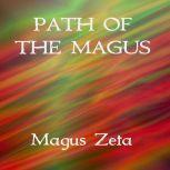 Path of the Magus, Magus Zeta